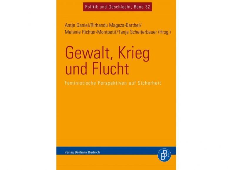 """Neuerscheinung: """"Geschlechter- und Sicherheitsstudien heute"""": Vier Wissenschaftler*innen im Gespräch"""