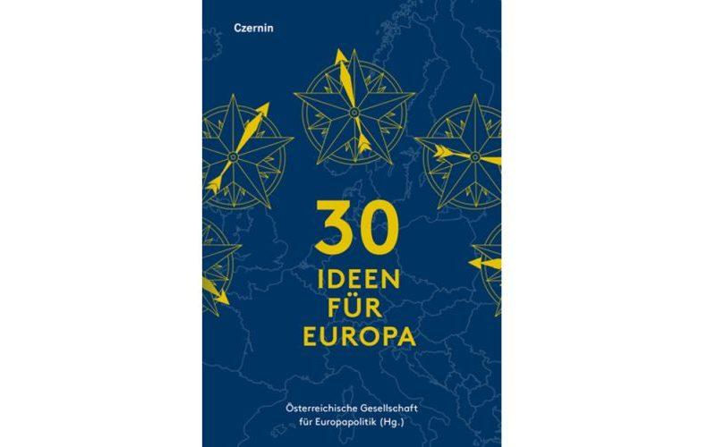 30 Ideen für Europa