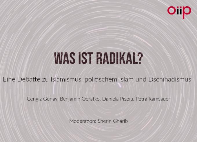 Was ist radikal? Eine Debatte zu Islamismus, politischem Islam und Dschihadismus
