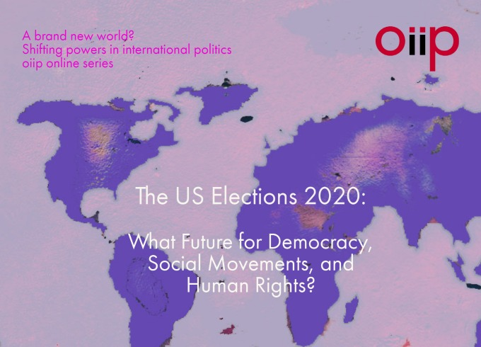 The US Elections 2020: What Future for Democracy, Social Movements, and Human Rights?