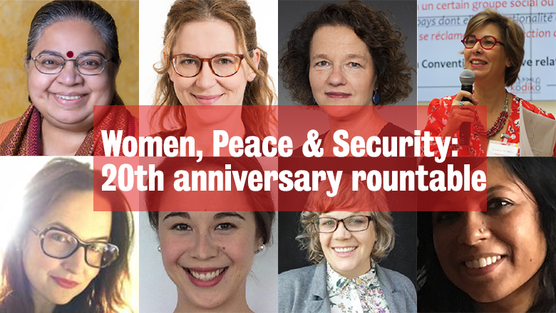 Women, Peace and Security - 20th anniversary roundtable