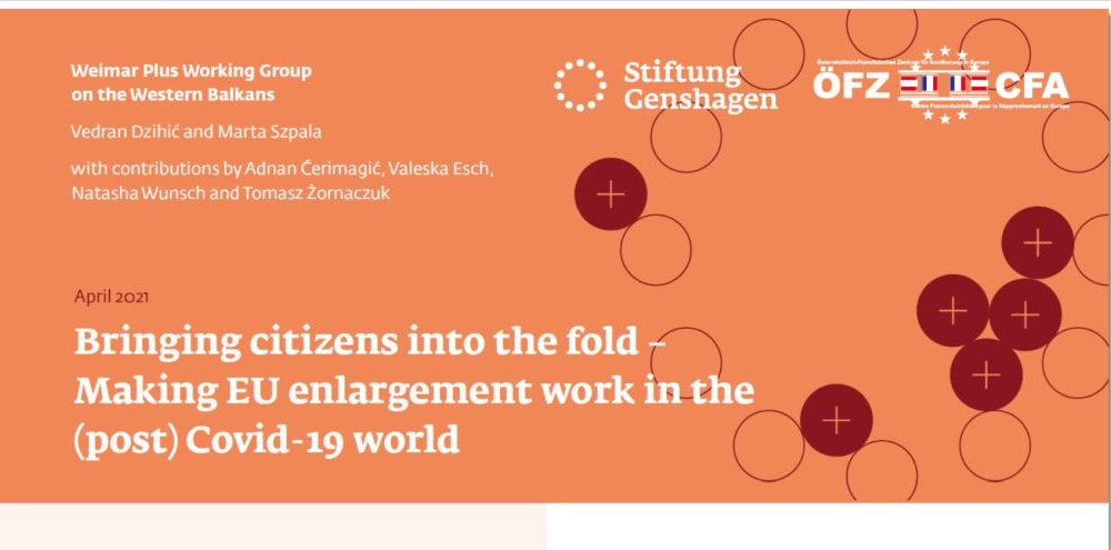 Bringing citizens into the fold – Making EU enlargement work in the (post) Covid-19 world